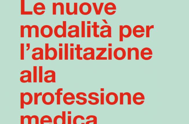 Collegamento a Le nuove modalità per l'abilitazione alla professione medica